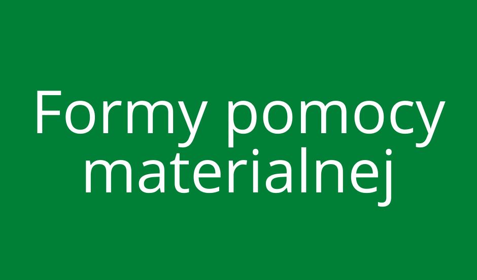 Formy Pomocy Materialnej