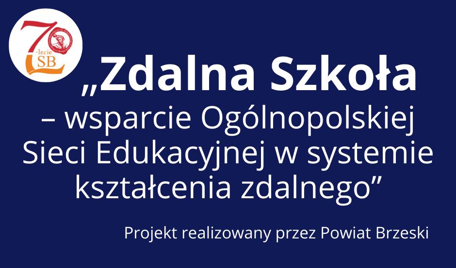 """"""" Zdalna Szkoła - wsparcie Ogólnopolskiej Sieci Edukacyjnej w systemie kszta"""