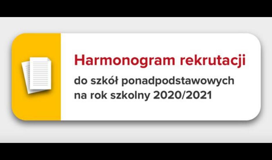 Harmonogram rekrutacji do szkół ponadpodstawowych na rok szkolny 2020/2021
