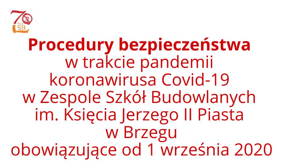 Procedury bezpieczeństwa w trakcie pandemii koronawirusa COVID-19