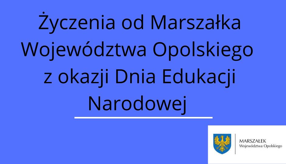 List Marszałka Województwa Opolskiego z okazji Dnia Edukacji Narodowej