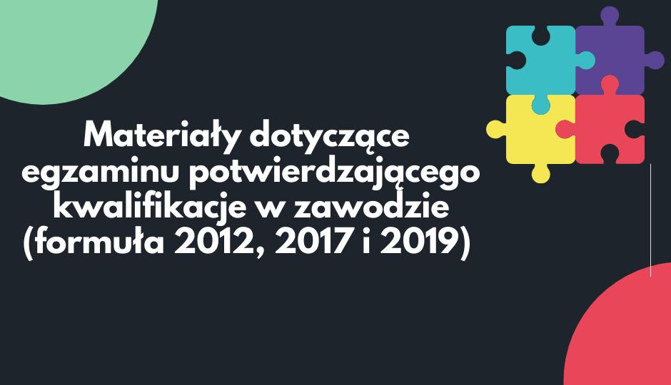 Egzamin potwierdzający kwalifikacje w zawodzie (formuła 2012, 2017 i 2019) - m