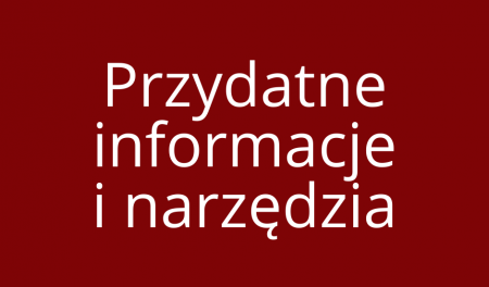 Przydatne informacje i narzędzia